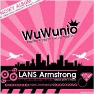WuWunio - Lan$ Armstrong