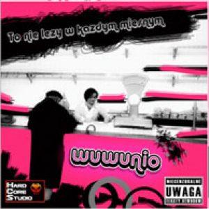 WuWunio - To Nie Leży W Każdym Mięsnym